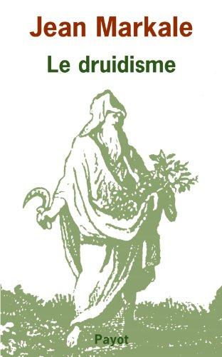 le druidisme: Jean Markale
