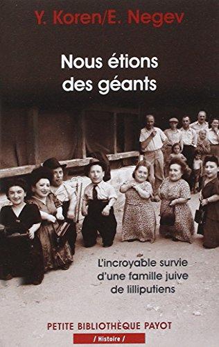 9782228901680: Nous étions des géants : L'incroyable survie d'une famille juive de lilliputiens