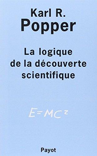 la logique de la découverte scientifique: Karl-R Popper