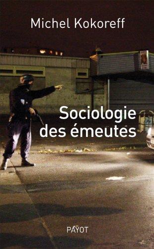 9782228902762: sociologie des émeutes