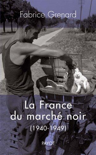 9782228902885: la France du marché noir (1940-1949)