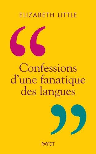 CONFESSIONS D UNE FANATIQUE DES LANGUES: LITTLE ELIZABETH