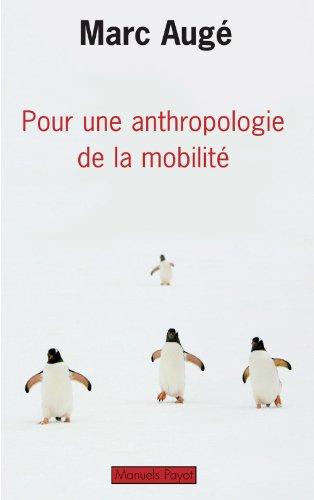9782228904247: Pour une anthropologie de la mobilité