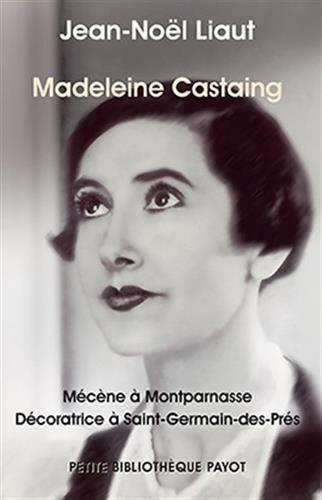 9782228904827: Madeleine Castaing Mécène à Montparnasse, décoratrice à Saint-Germain