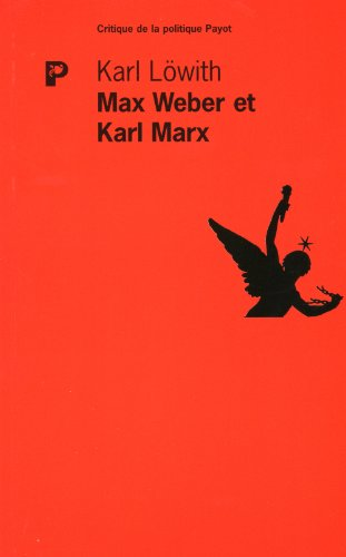 karl marx and max weber