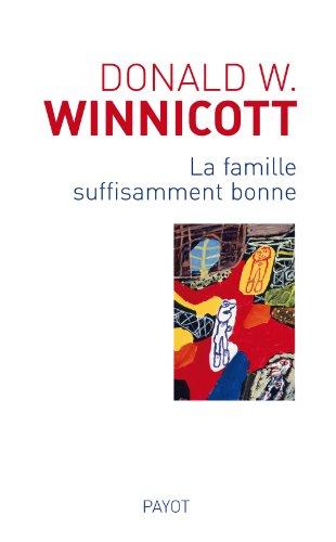 9782228904926: La famille suffisamment bonne (French Edition)