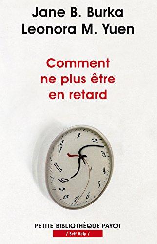9782228905084: Comment ne plus être en retard (French Edition)