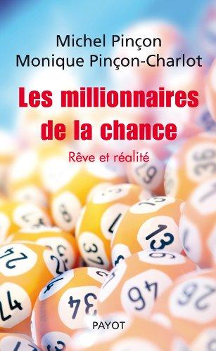 9782228905152: Les Millionnaires de la chance. Rêve et réalité