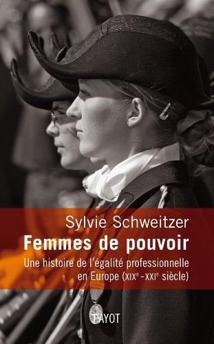 9782228905183: Femmes de pouvoir. Une histoire de l'égalité professionnelle en Europe (19e-21e siècles)