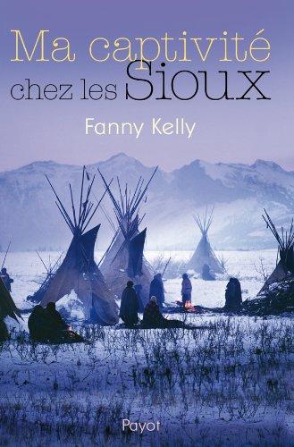 9782228905299: Ma captivité chez les Sioux