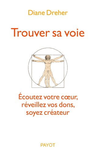 Trouver sa voie (2228906239) by Diane Dreher