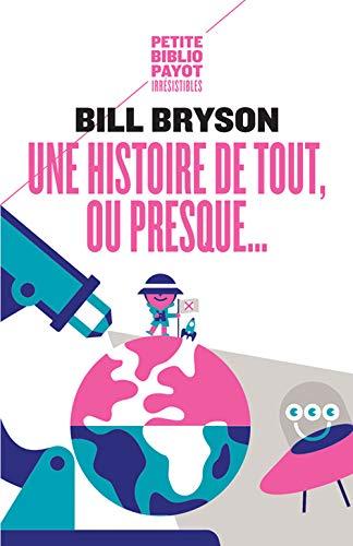 9782228906555: Une histoire de tout, ou presque ... (French Edition)
