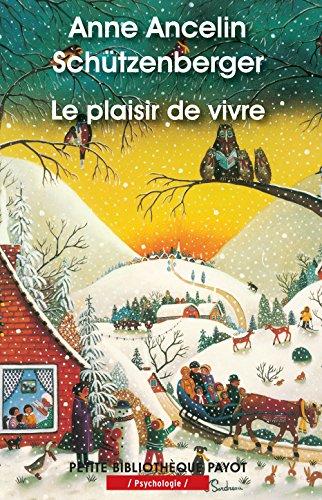 9782228906715: Le plaisir de vivre (PR.PA.PF.PSYCHO)