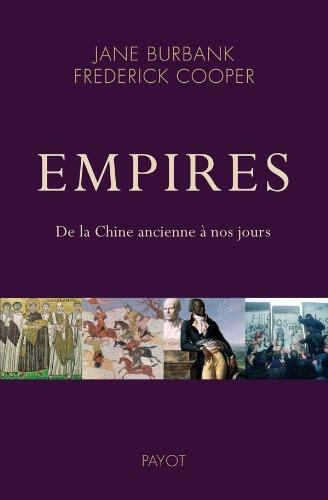 EMPIRES -DE LA CHINE ANCIENNE A NOS JOUR: BURBANK J COOPER F