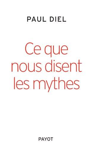 9782228907286: Ce que nous disent les mythes