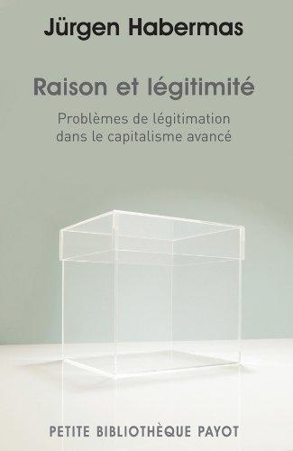 RAISON ET LEGITIMITE: HABERMAS JURGEN