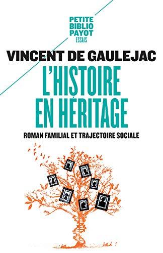 HISTOIRE EN HERITAGE -L-: GAUJELAC VINCENT DE