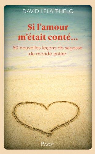 9782228908436: Si l'amour m'était conté...