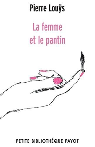 La femme et le pantin: Louÿs, Pierre