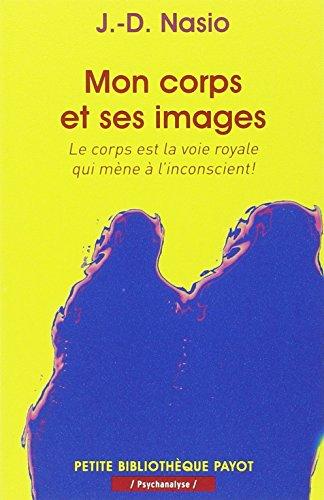 MON CORPS ET SES IMAGES: NASIO J D