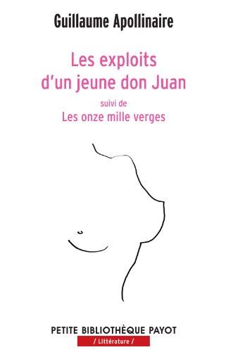 Les exploits d'un jeune Don Juan. Les: Guillaume Apollinaire