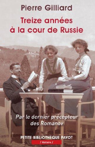 9782228910101: Treize années à la cour de Russie