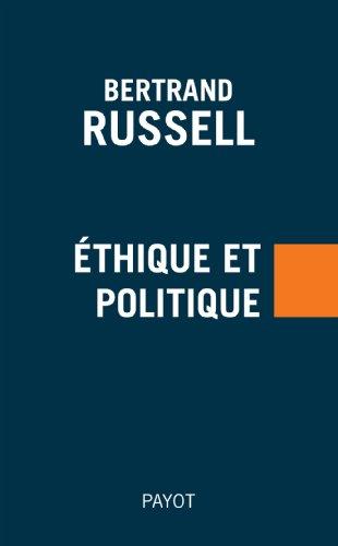 Ethique et politique: Russell Bertrand, Jeanmougin Christian