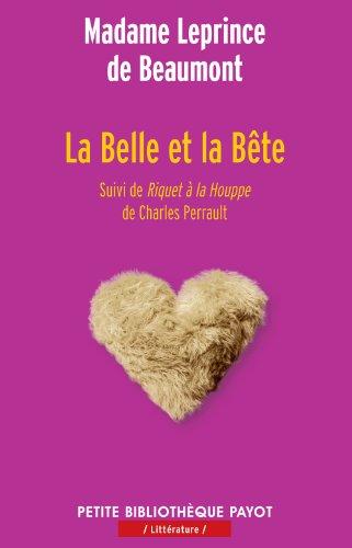 9782228910378: La Belle et la Bête : Suivi de Riquet à la Houppe