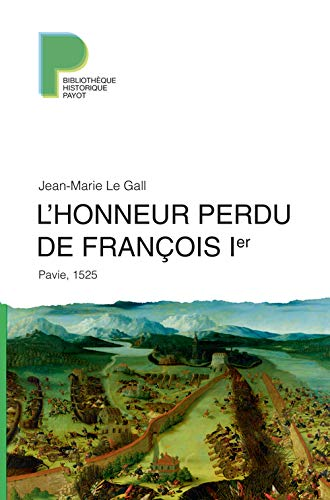 L'Honneur perdu de François 1er