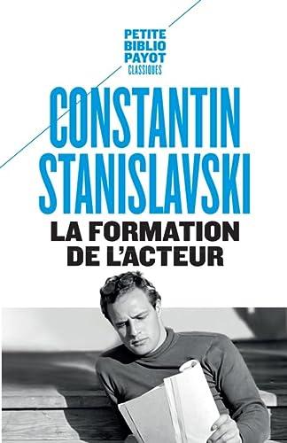 La formation de l'acteur: Constantin Stanislavski