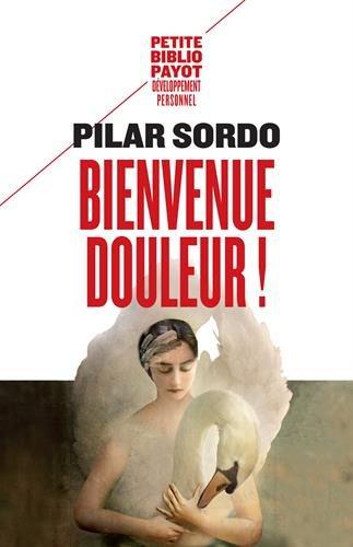 BIENVENUE DOULEUR !: SORDO PILAR