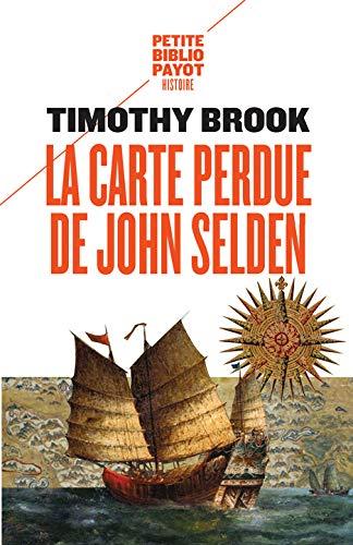 9782228915687: La carte perdue de John Selden : Sur la route des épices en mer de Chine