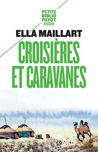 9782228917643: Croisières et caravanes (fermeture et bascule vers le 9782228917643)