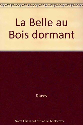 La Belle au bois dormant: Disney, Lefevre, Van