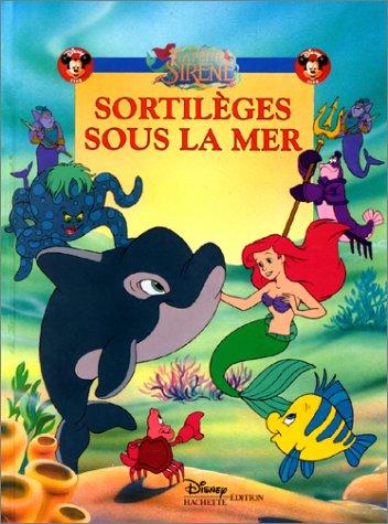 9782230002849: La Petite Sir�ne : Sortil�ges sous la mer