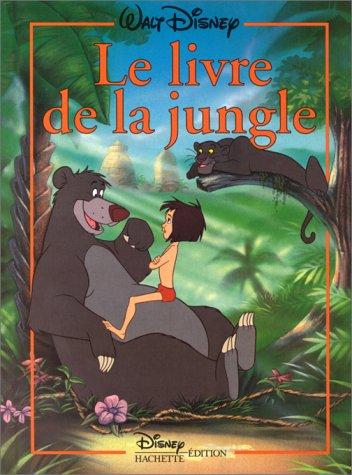 9782230004485: Le Livre de La Jungle, Disney Classique (French Edition)