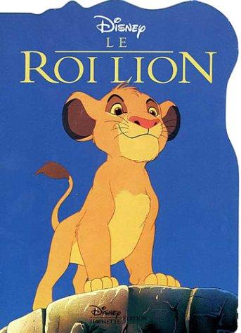 9782230005352: Le Roi Lion (Mes films préférés)