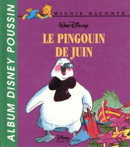 Le Pingouin de juin. Disney albums poussin: Le Pingouin de