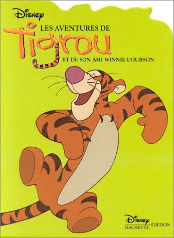 9782230011520: Les Aventures de Tigrou et de son ami Winnie l'ourson