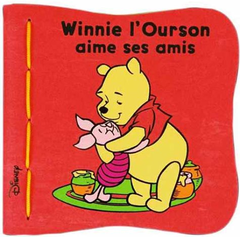 Winnie l'ourson aime ses amis (9782230013579) by Walt Disney