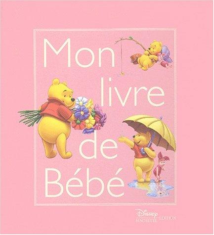 9782230015474: Winnie l'Ourson : Mon Livre de b�b� (fille)