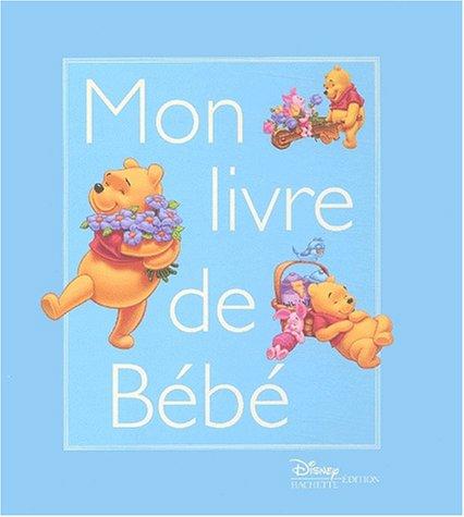 9782230015481: Winnie l'Ourson : Mon Livre de bébé (garçon)