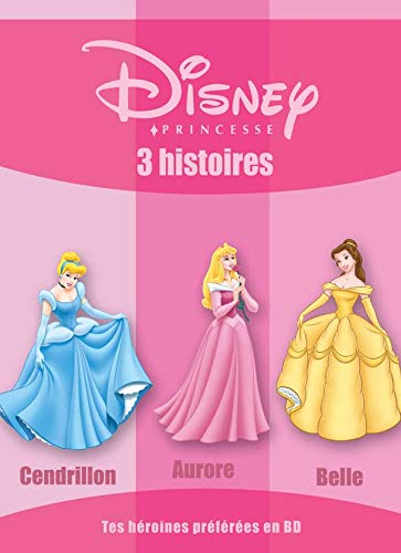 9782230017102: 3 histoires : Cendrillon, Aurore, Belle