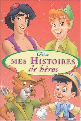 9782230018758: Mes Histoires de héros : Aladdin ; Peter Pan ; Pinocchio ; Robin des Bois