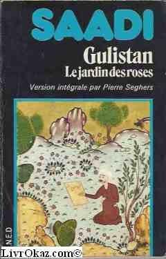 9782232100420: Gulistan ou le jardin des roses