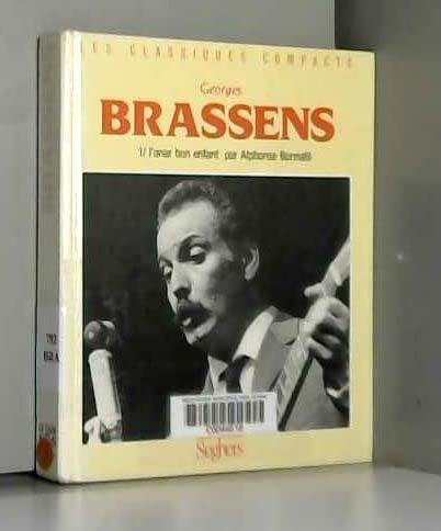 9782232101069: Georges Brassens : Tome 1 / L'Anar Bon Enfant (Les Classiques Compacts)