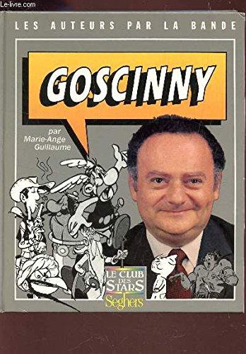 9782232101137: Goscinny (Les Auteurs par la bande) (French Edition)
