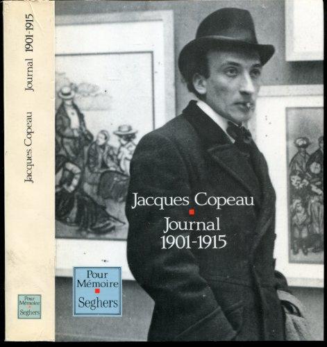 Jacques Copeau : Journal 1901-1915 / 1916-1948: COPEAU (Jacques).