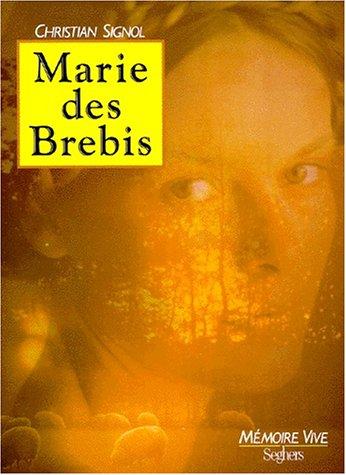 9782232102769: Marie des Brebis (Mémoire vive)