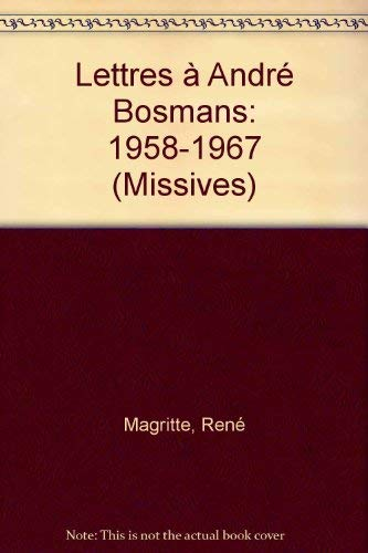 9782232103292: Lettres a Andre Bosmans: 1958-1967 (Collection Missives) (French Edition)